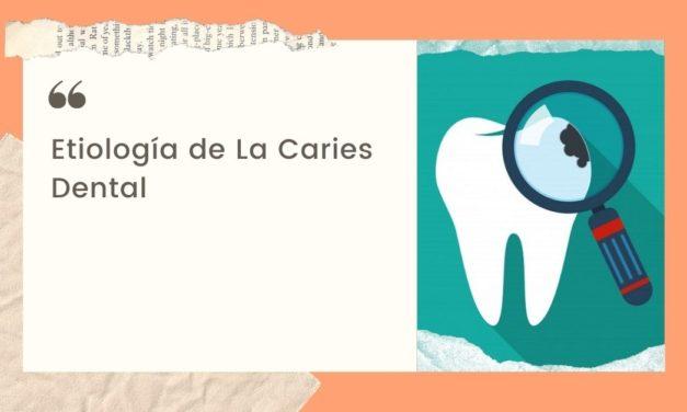 Etiología de La Caries dental